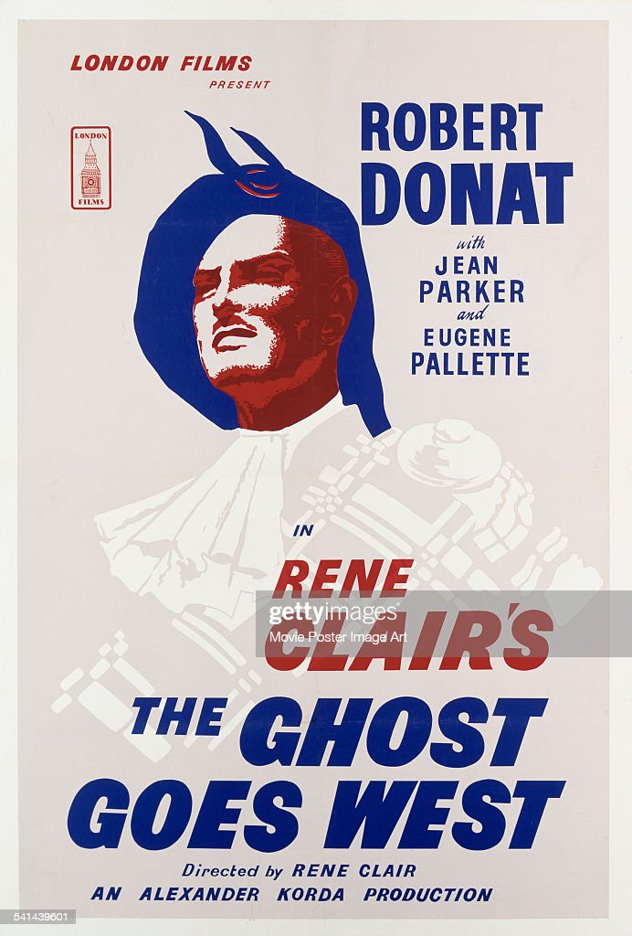 A poster for the British release of Rene Clair's 1936 romantic fantasy comedy, 'The Ghost Goes West', starring <a gi-track='captionPersonalityLinkClicked' href=/galleries/search?phrase=Robert+Donat&family=editorial&specificpeople=210842 ng-click='$event.stopPropagation()'>Robert Donat</a>.