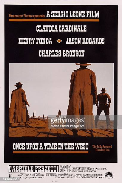 A poster for the director's cut of the movie 'C'era una volta il West' written and directed by Sergio Leone 1968 The movie stars Claudia Cardinale...