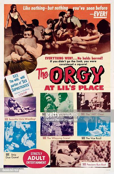 Image contains suggestive contentA poster for the exploitation film 'Orgy at Lil's Place' released by William Mishkin 1963