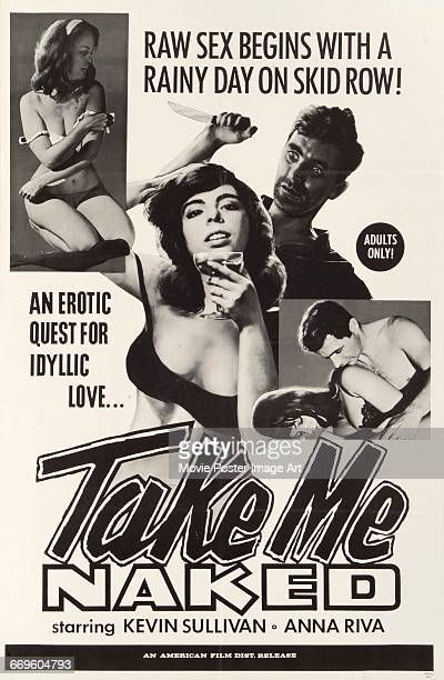 Image contains suggestive contentA poster for the exploitation film 'Take Me Naked' directed by Michael Findlay and starring Kevin Sullivan and...