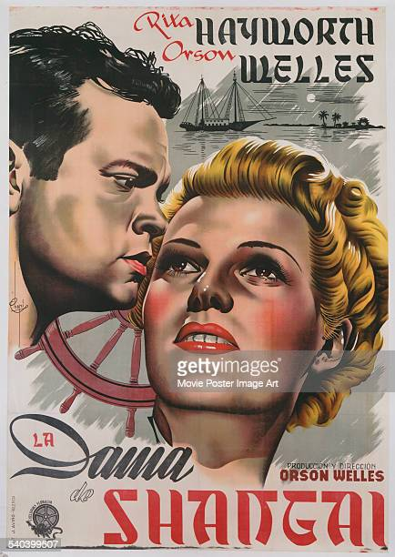 A poster for the Italian release of the 1947 film noir 'The Lady From Shanghai' cowritten and directed by Orson Welles and starring Welles and Rita...