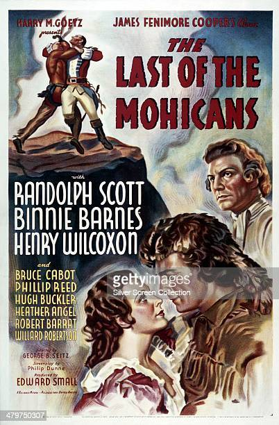 A poster for 'The Last Of The Mohicans' directed by George B Seitz and starring Binnie Barnes Randolph Scott and Henry Wilcoxon 1936