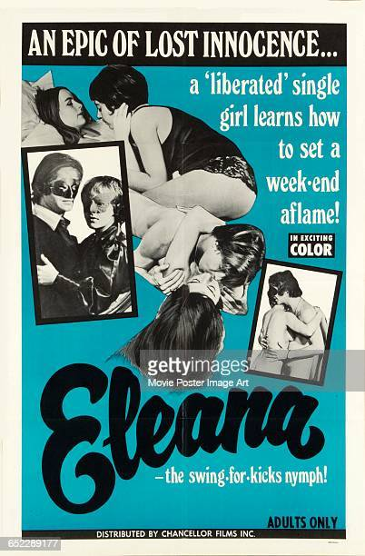 Image contains suggestive contentA poster for the pornographic film 'Eleana' distributed by Chancellor Films Inc with the tagline 'An epic of lost...