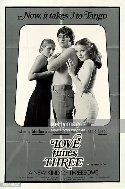 Image contains suggestive contentA poster for the pornographic film 'Love Times Three' starring Nancy Rhodes Julie Landon and Billie Schmidt in which...