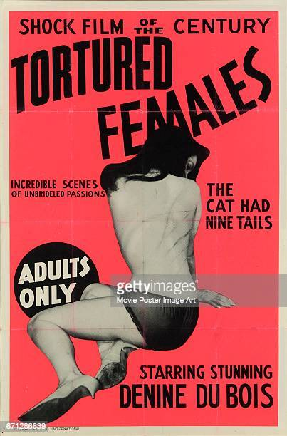 Image contains suggestive contentA poster for the pornographic film 'Tortured Females' starring Denine Dubois as a young woman kidnapped by a sadist...