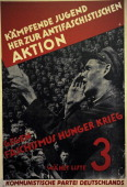 KPD poster for the Reichstag elections July 1932 'Against fascism hunger war' Germany