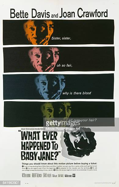 A poster for the US release of Robert Aldrich's 1962 psychological thriller 'What Ever Happened To Baby Jane' starring Bette Davis and Joan Crawford