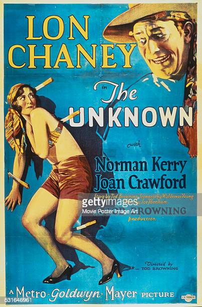 A poster for Tod Browning's 1927 drama 'The Unknown' starring Lon Chaney and Joan Crawford