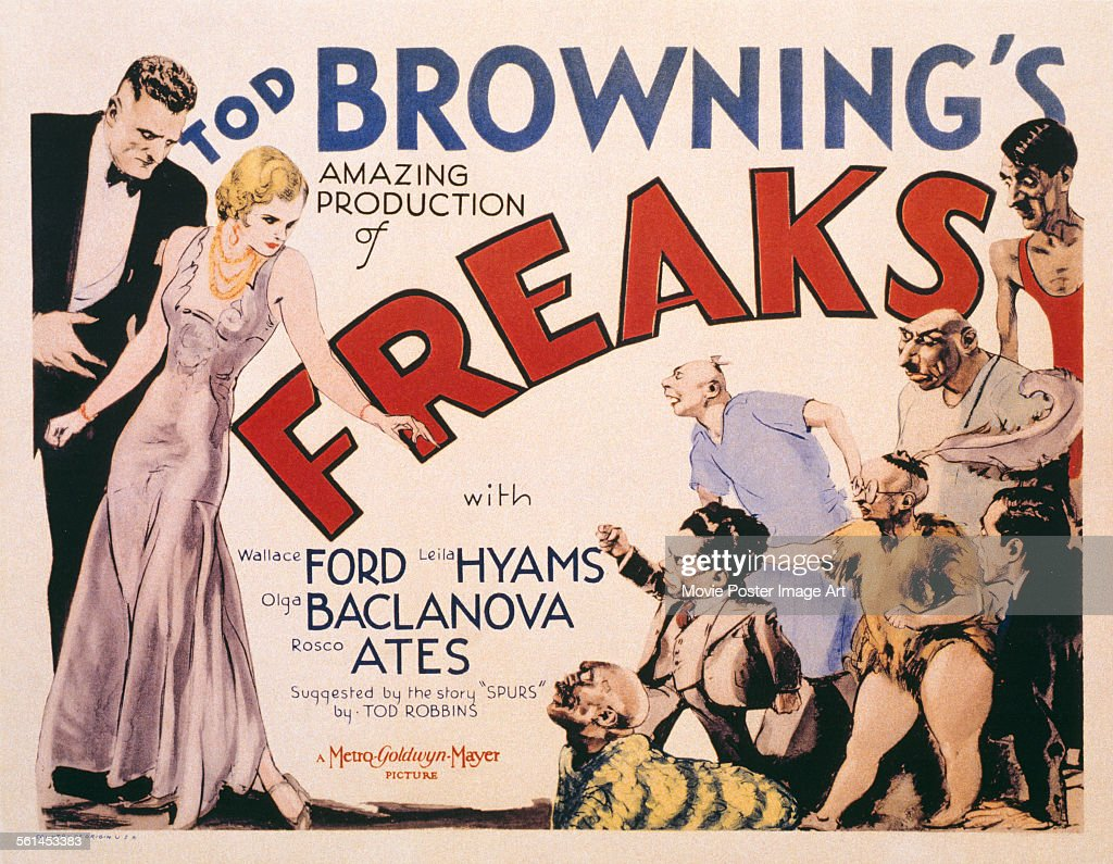 A poster for Tod Browning's 1932 drama 'Freaks' starring Leila Hyams