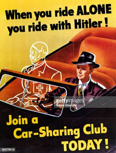 A US poster from World War II encouraging people to join a carpool 1942 The slogan reads 'When you ride alone you ride with Hitler Join a carsharing...