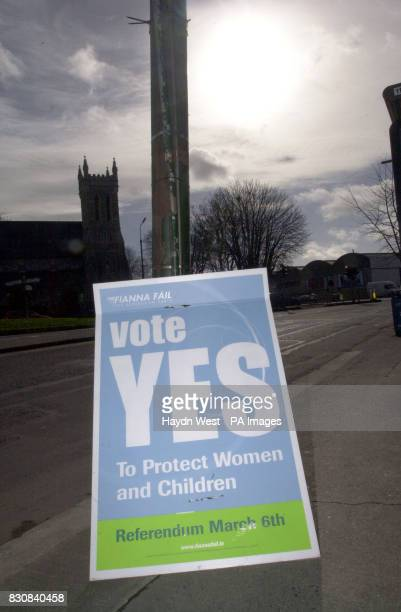 A poster in Ballsbridge South Dublin calling for a yes vote ahead of the forthcoming referendum on March 6 to decide whether a woman who threatens to...