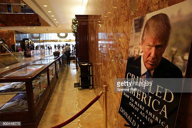 A poster inside the Trump Tower advertises Donald Trump's latest book on December 8 2015 in New York City Donald Trump's latest incendiary remarks...