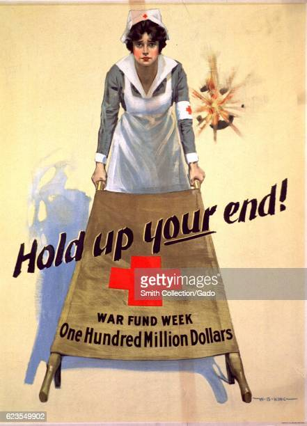 Poster issued by the American National Red Cross depicting a Red Cross nurse holding up one end of a stretcher with a shell firing behind her...