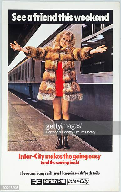 Poster produced by British Rail to promote the InterCity services for weekend visits showing 'Monica' a smiling young woman in a fur coat with arms...