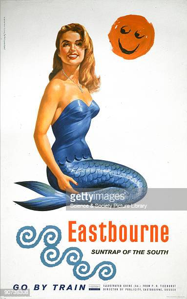 Poster produced by British Railways to promote rail travel to the coastal resort of Eastbourne East Sussex The poster shows a mermaid with her tail...