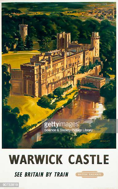 Poster produced for British Railways to promote rail travel to Warwick Castle Warwickshire The castle was founded in 1086 and was home to the Earls...