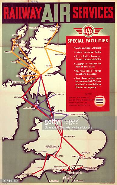 Poster produced for Rail Air Services showing a map of Britain indicating major routes of the Railway Air Service Isle of Man Air Services Ltd Jersey...