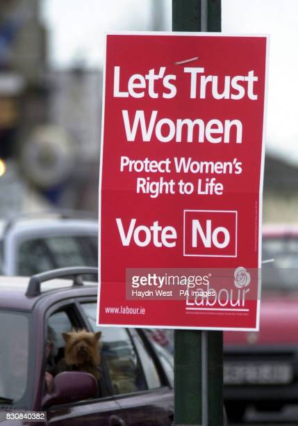 Posters in Ballsbridge on the South side of Dublin calling for a no vote in the forthcoming referendum to decide whether a woman who threatens to...