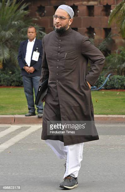 President Asaduddin Owaisi during the winter session of Parliament on November 26 2015 in New Delhi India Opposition parties raised in Lok Sabha the...