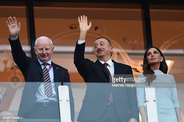 President of the EOC Patrick Hickey President of Azerbaijan Ilham Aliyev and First Lady of Azerbaijan and Chair of the Baku 2015 European Games...