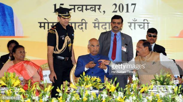 President Ram Nath Kovind laying the foundation stone of different development project while Governor Draupadi Murmu and Chief Minister Raghubar Das...