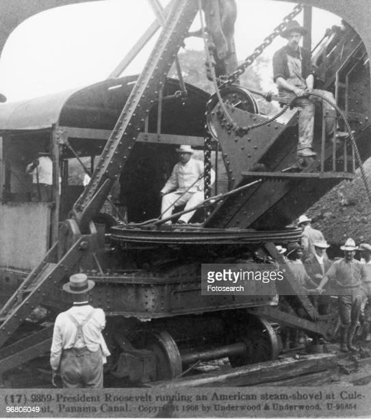 President Theodore Roosevelt operating an American steamshovel at the Culebra Cut Panama Canal Panama circa 1906