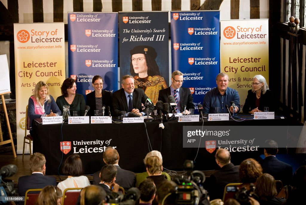 A press conference is held at the University of Leicester in central England, on September 12, 2012, to announce the possible discovery of the skeleton of British medieval king Richard III. (L-R) Phillipa Langley, (Richard III Society) Dr Turi King and Dr Jo Appleby, (University of Leicester) Sir Peter Soulsby (City Mayor), Richard Taylor, Richard Buckley and Professor Lin Foxhall (University of Leicester). Researchers from the University of Leicester said they had found a male skeleton with similarities to historical descriptions of Richard, who ruled England between 1483 and his death in battle in 1485. The remains, which are well preserved, are undergoing DNA analysis. 'What we have uncovered is truly remarkable,' said Richard Taylor, the university's director of corporate affairs. AFP PHOTO / Gavin Fogg