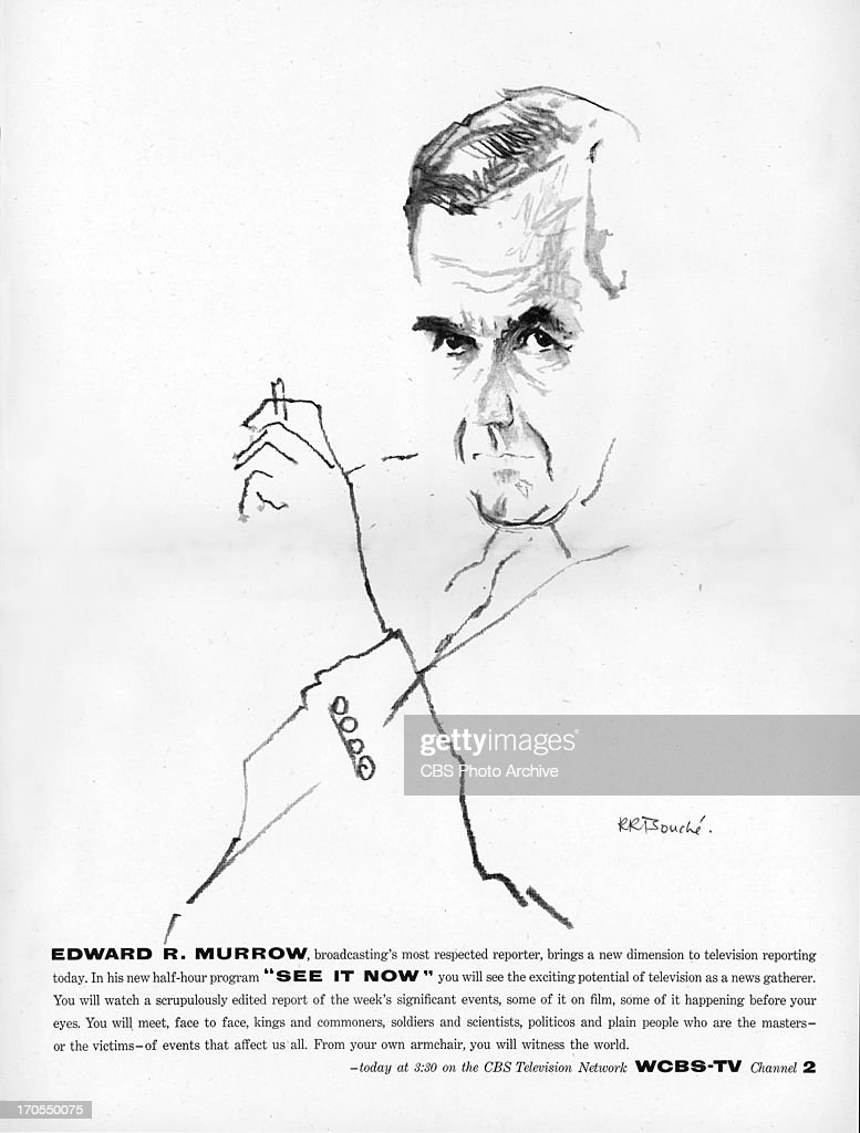 CBS print advertisement attributed to art director and designer William Golden featuring a drawing of Edward R Murrow by René Robert Bouché The ad is...