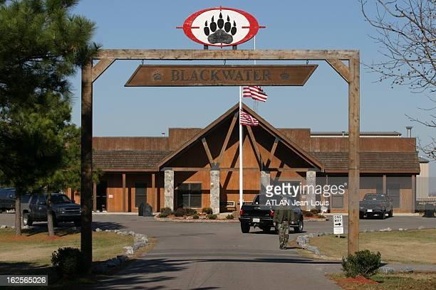 Private Military Company Blackwater La société de sécurité américaine Blackwater basée en Caroline du Nord Décembre 2006