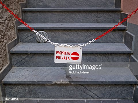 Private property, no entry, Italy. Your path is blocked, metaphor. : Stock Photo