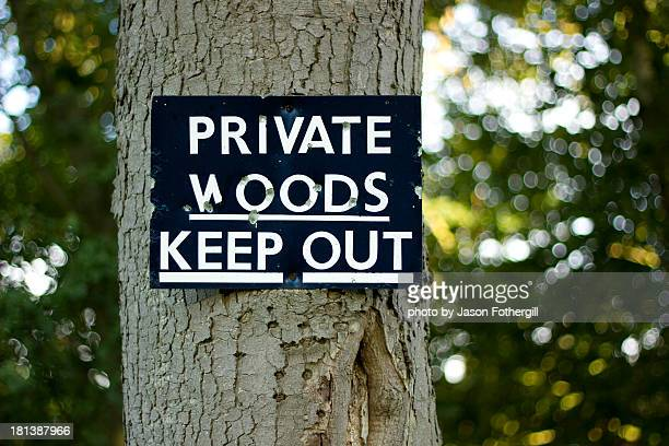 Private Woods - Keep Out