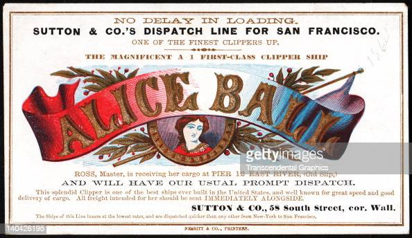 A promotional card for the cllipper ship Alice Ball sailing for San Francisco and the California gold fields was printed on coated stock by Nesbit...