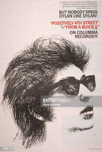 Promotional poster for singer/songwriter and musician Bob Dylan's songs 'Positively 4th Street' and 'From a Buick 6' on Columbia Records c 1965