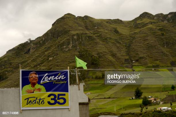 A propaganda poster of the presidential candidate of the ruling party Lenin Moreno in Zumbahua Cotopaxi province Ecuador on March 11 2017 Zumbahua a...