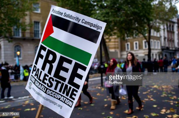 A proPalestine placard is pictured during a demonstration in London on November 4 2017 The demonstration was organized during the State visit of...