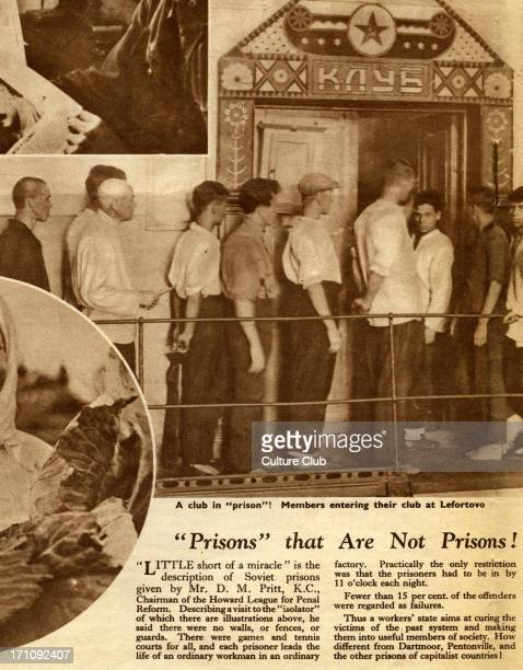 ProSoviet thirties propaganda in 'Russia today' December 1932 edition Caption readsPrisons' that are not Prisons' Little short of a miracle' is the...