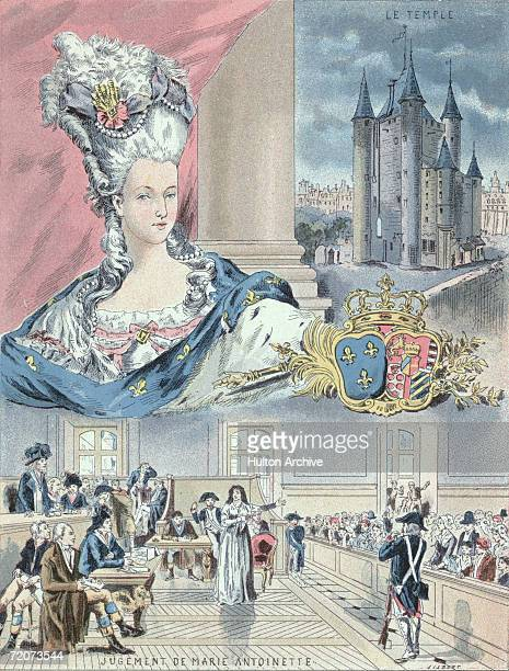 Queen Marie Antoinette of France Also shown is the Temple fortress in Paris where she was imprisoned during the French Revolution and her trial for...