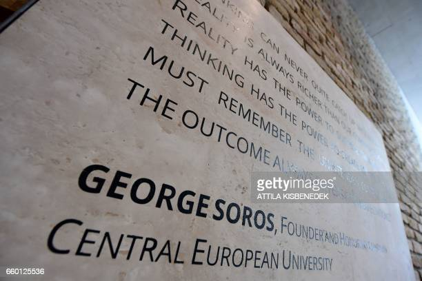 A quote of the founder of the Englishlanguage Central European University Hungarian born American businessman George Soros is seen at the main...
