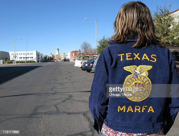Rachel Osier Lindley looks up Highland Avenue Marfa's main drag toward the Presidio County courthouse Marfa Texas might be a sleepy West Texas town...
