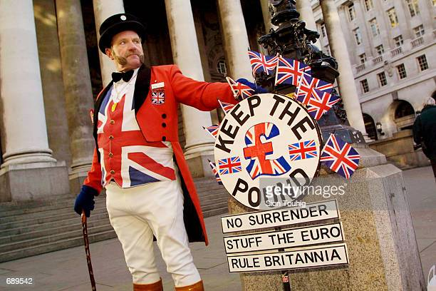 Ray Egan poses as a traditional symbol of British patriotism John Bull during a demonstration against the euro January 2 2002 outside the Bank of...