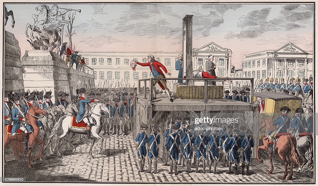 Execution of Louis XVI King of France Pictures | Getty Images