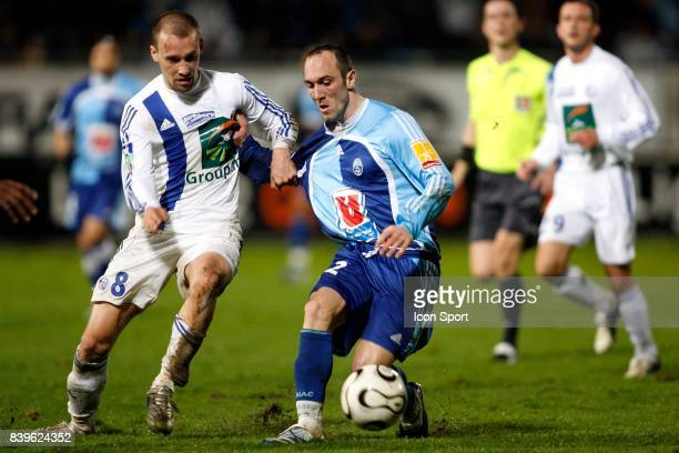 Renaud COHADE / Jean Michel LESAGE Le Havre / Strasbourg 27eme Journee de Ligue 2