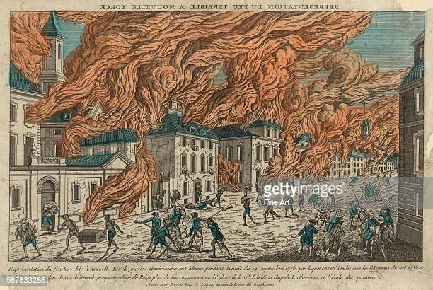 'Representation du feu terrible a Nouvelle Yorck' Shows buildings engulfed in flames on September 19 1776 during the American Revolution with...