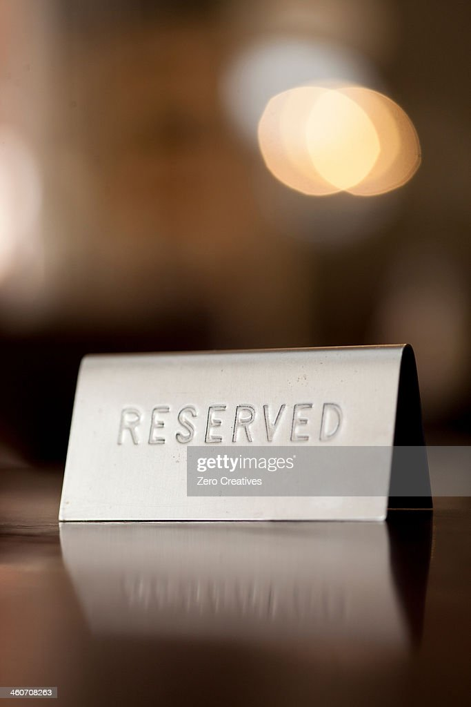 Reserved notice on restaurant table