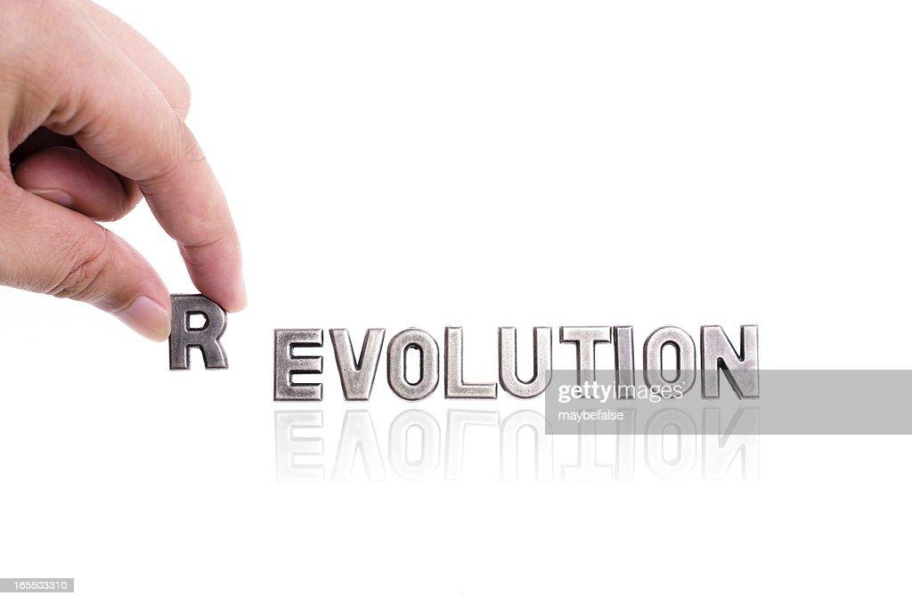 revolution, not evolution