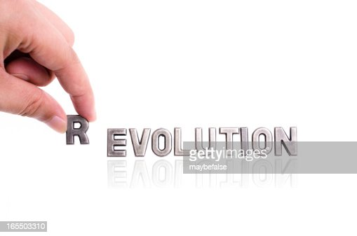 revolution, not evolution