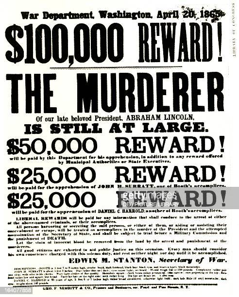 Reward notice for the capture of President Abraham Lincoln's assassin April 20 1865 United States 19th century
