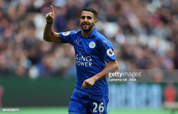 Riyad Mahrez of Leicester City celebrates during the Premier League match between West Ham United and Leicester City at London Stadium on March 18...
