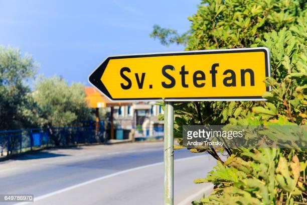 Road sign to Sveti Stefan, Montenegro
