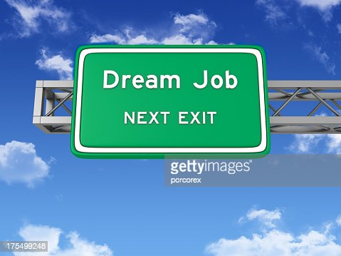 Road Sign with DREAM JOB and Sky : Stock Photo